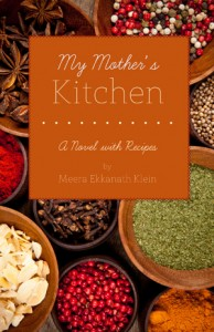 my mother's kitchen, novel, fiction, India, Indian cooking, food